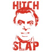 Christopher Hitchens: Hitch Slap